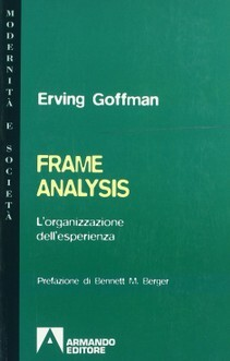 erving goffman focuses on form of Analysis of social life that focuses on broad features of society all societies have some form of the ten social pioneered by erving goffman.